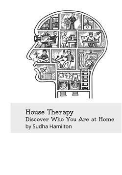 House Therapy: Discover Who You Really Are at Home