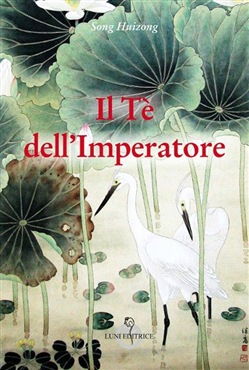 Image of Il tè dell'Imperatore - Song Huizong