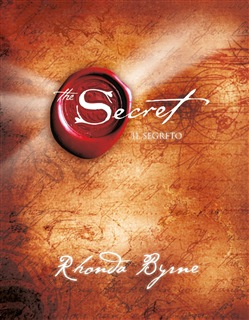 RONDHA BYRNE: THE SECRET.IL SEGRETO