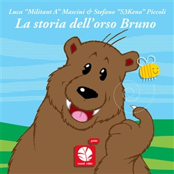 La storia dell'orso bruno. Ediz. illustrata
