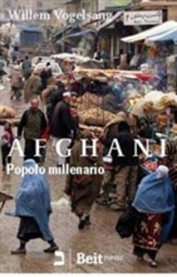 Image of Afghani. Popolo millenario - Willem Vogelsang