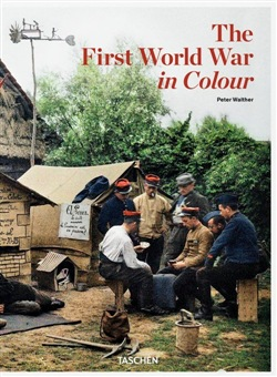 The First World War in Color. Ediz. inglese