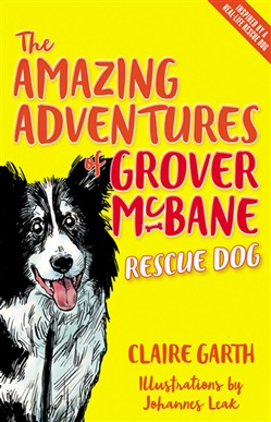 The Amazing Adventures of Grover McBane, Rescue Dog