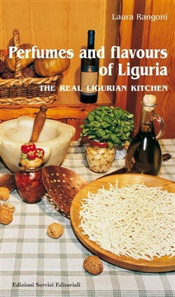 Image of Perfumes and flavours of Liguria. The real ligurian kitchen - Laura R