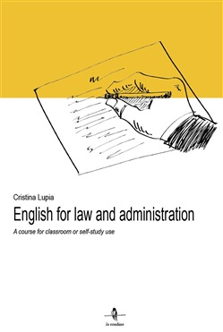Image of English for law and administration. A course for classroom or self-st