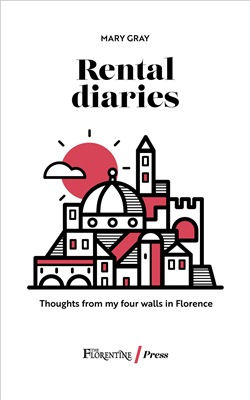 Image of Rental diaries. Thoughts from my four walls in Florence - Mary Gray