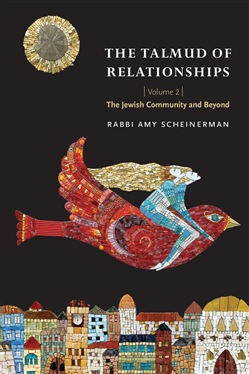 The Talmud of Relationships, Volume 2