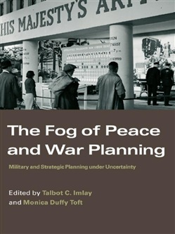 The Fog of Peace and War Planning