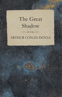 The Great Shadow - And Other Napoleonic Tales