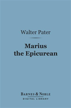 Marius the Epicurean (Barnes & Noble Digital Library)