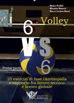 Volley 6 vs 6. Prima parte