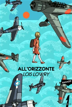 Image of All'orizzonte - Lois Lowry