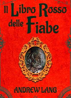 Image of Il libro rosso delle fiabe - Andrew Lang