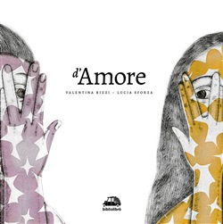 Image of D'amore - Valentina Rizzi