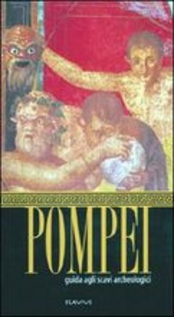 Image of Pompeii guide to the archeological excavations