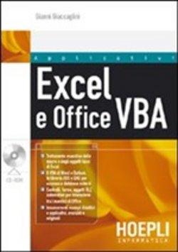 Excel e Office VBA. La guida completa. Con CD-ROM