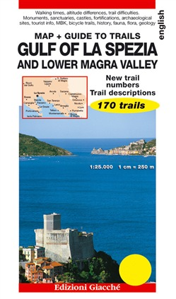 Gulf of La Spezia and Lower Magra Valley. Map + guide to trails. 170 trails, scale 1:25.000