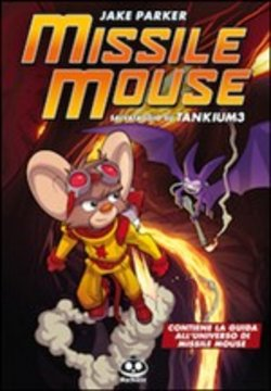 Missile Mouse Vol. 2