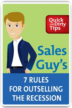 Sales Guy's 7 Rules for Outselling the Recession