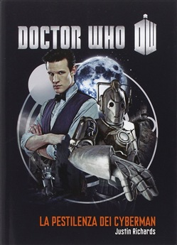 Image of La pestilenza dei cybermen. Doctor Who - James Goss