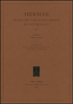 Hermae. Scholars and scholarship in papyrology 2