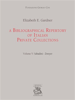 A bibliographical repertory of Italian private collections. Vol. 5: Sabadini-Zweyer