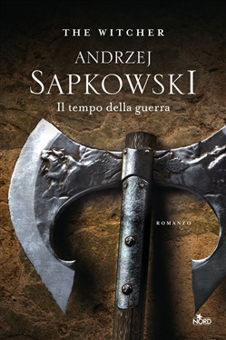 Il tempo della guerra. The Witcher. Vol. 4