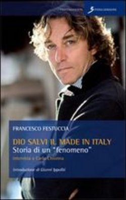 Dio salvi il made in Italy. Storia di un «fenomeno»