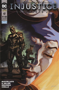 Image of Injustice. Gods among us. Vol. 47 - Mike Miller,Brian Buccellato,Xerm