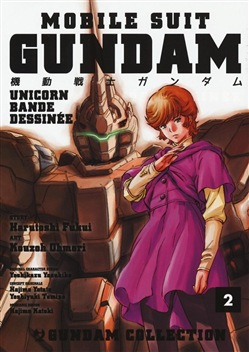 Gundam Unicorn. Bande Dessinée.Vol. 2