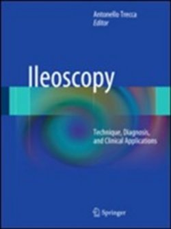 Image of Ileoscopy. Technique, diagnosis, and clinical applications