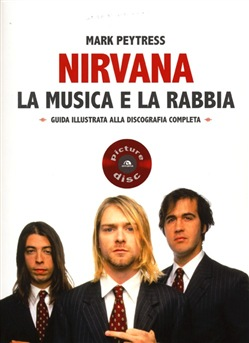 Image of Nirvana. La musica e la rabbia - Hector James