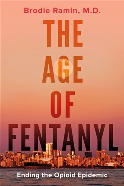 The Age of Fentanyl