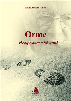 Image of Orme... Ricalpestate a 96 anni - Mario Antolini Musón