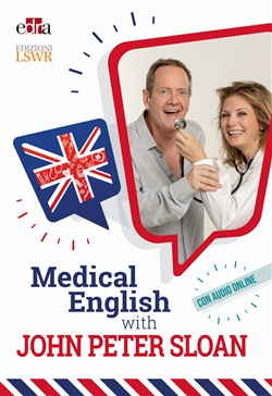 Medical English with John Peter Sloan. Con Audio