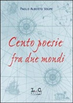 Image of Cento poesie fra due mondi - Paolo A. Volpe