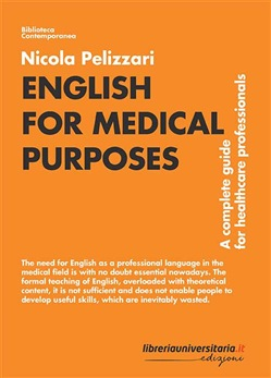 English for Medical Purposes. A complete guide for healthcare professionals