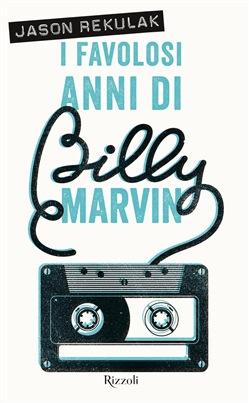 I favolosi anni di Billy Marvin