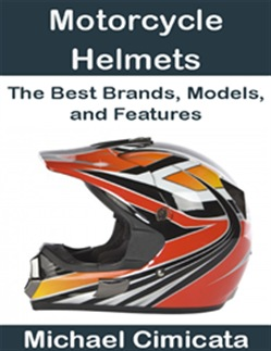 Motorcycle Helmets: The Best Brands, Models, and Features