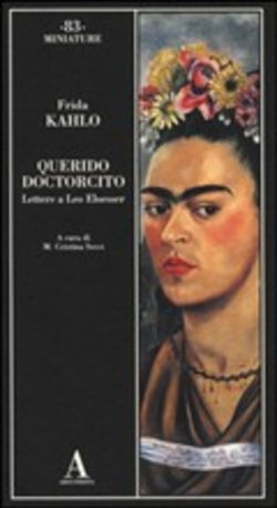 Image of Querido doctorcito. Lettere a Leo Eloesser - Frida Kahlo