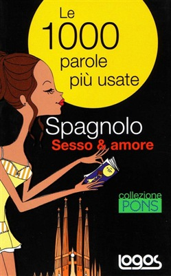 Image of Spagnolo. Sesso & amore