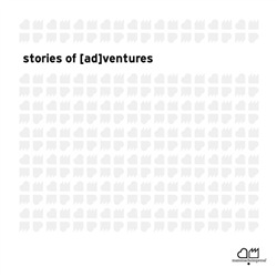 Stories of [ad]ventures (2016)