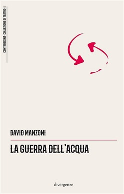 Image of La guerra dell'acqua - David Manzoni
