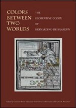 scarica o leggi Colors between two worlds. The «florentine codex» of Bernardino de Sahagú. Ediz. inglese epub pdf