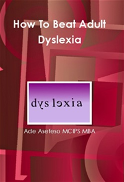 How to Beat Adult Dyslexia