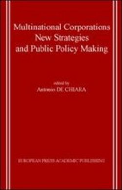 Image of Multinational Corporations. New Strategies And Public Policy Making -