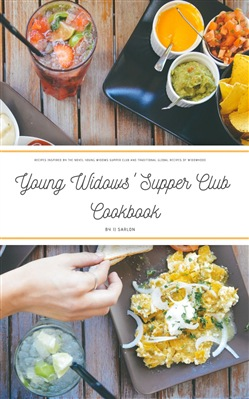 Young Widows' Supper Club Cookbook