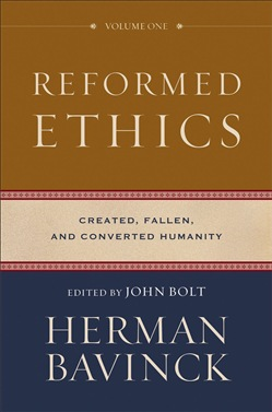 Reformed Ethics : Volume 1