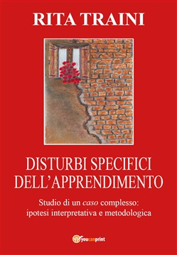 Disturbi specifici dell'apprendimento. Studio di un caso complesso