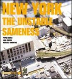 scarica o leggi in linea New York. The unstable sameness pdf, epub ebook